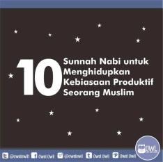 10 kebiasaan produktif seorang muslim