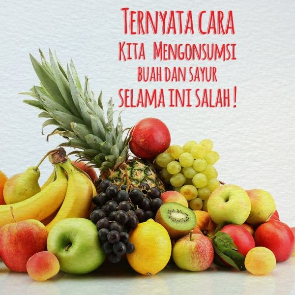 cara mengkonsumsi buah dan sayuran yang benar